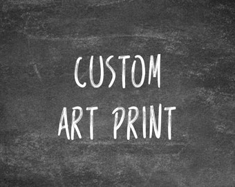 Any physical print in custom size - made to order