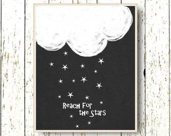 Reach For The Stars Nursery Decor Black and white nursery art Cloud art Kids room decor Boy and Girl art Playroom decor  8x10 11x14 16x20