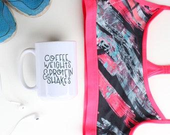 Coffee, Weights and Protein Shakes Mug