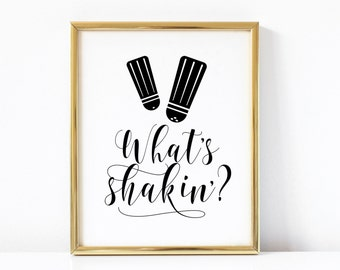 What's Shakin' Kitchen Printable Art | Funny Kitchen Printable Art | Kitchen Quote | Kitchen Sign | Kitchen Art Print | Kitchen Wall Art |