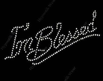 "Rhinestone Transfer "" I'm Blessed "" Hotfix, Iron On, Bling, All Crystal"
