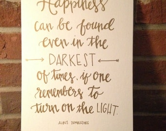 Happiness in the Dark - Dumbledore // Harry Potter quote // Handlettered Canvas