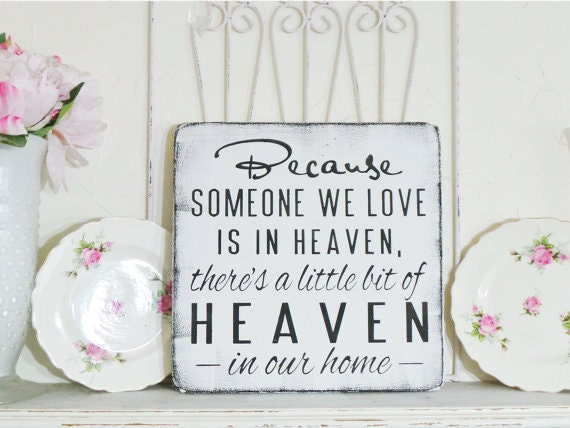 Because Someone We Love Is In Heaven/ There's A Little Bit