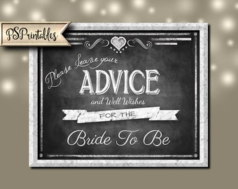 Printable Chalkboard Wedding Shower Sign- ADVICE for the Bride to Be sign - 5x7, 8x10 or 11 x 14 - instant download digital file - DIY