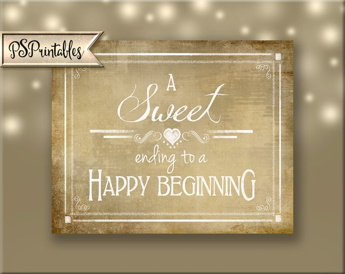 Printable Chalkboard Wedding Candy Bar sign - A Sweet Ending to a happy begining, DIY wedding signage, Rustic Heart Collection