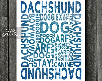 Dachshund Print - INSTANT DOWNLOAD Dachshund Art - Typography Dachshund Poster - Dachshund Gifts - Printable Dachshund Wall Art Doxie Print