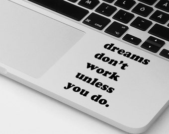 Macbook Pro Air Decal Sticker Motivational Quote Macbook Pro Decal Macbook Air Decal Palmrest Decal Laptop Decal Notebook Decal Sticker