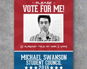 """Election Campaign Poster 1 – Printable 8.5"""" x 11"""" Poster personalized with your photo, name and running title – Funny – Vote For Me Campaign"""