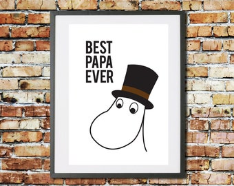 Best Papa Ever Moomin Art Print. Fathers Day, Birthday Gift. Moominpappa Quote