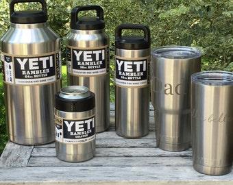 YETI Ramblers Custom Sandblasted -  12oz Colster, 20 and 30 oz Tumbler, 18, 36, and 64 oz Bottles