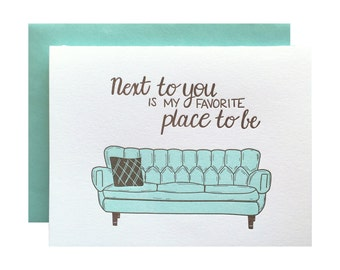 Letterpress Love Card, anniversary, anytime, sweet sentimental, Mid century couch sofa, next to you, hand lettering, mint and brown