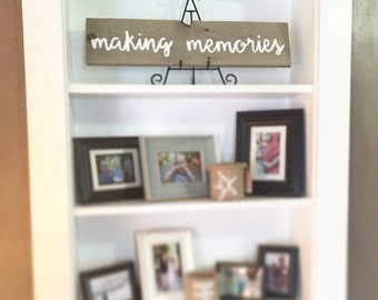 Making memories - family sign