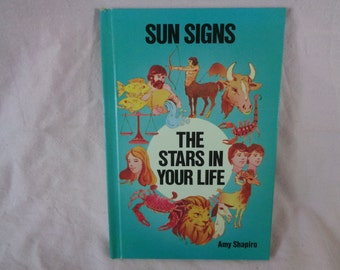 vintage 1977 Sun Signs The Stars in Your Life book by Amy Shapiro