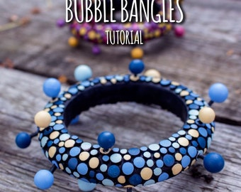 Bubble bangles - tutorial by Lucy [EN]