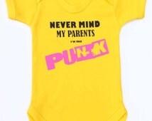 Never Mind My Parents I'm The PUNK! Funny Baby Grow / Punk Baby Bodysuit - Sex Pistols