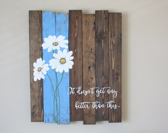 Reclaimed wood wall art - Pallet wall art - Daisy wall art - Family quote sign - Reclaimed pallet wood - Housewarming gift - Family sign
