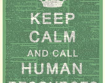 Keep Calm Call Human Resources, Book page art print. Print on book page.