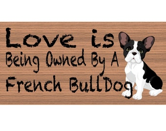French Bulldog Wood Sign - French Bulldog sign - French Bulldog plaque - French Bulldog wood sign - GS400 - French Bulldog gift