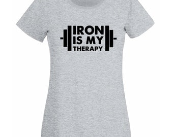 Womens T-Shirt with Iron is My Therapy Design / Bodybuilder Shirts / Bodybuilding Fitness Shirt for Training + Free Random Decal Gift