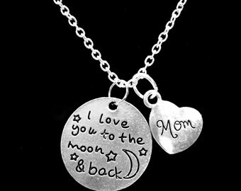 I Love You To The Moon And Back Mom Gift Mother Charm Necklace