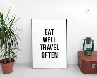 Printable Wall Art, Printable Art,Eat Well Travel Often Print, Travel Quote, Typography Print, Modern Wall Art, Digital Download, Wall Decor