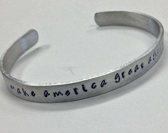 Make America Great Again, Trump Republican Supporter Bracelet, Women's Size Cuff Bracelet made out of non tarnish aluminum
