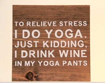 Yoga Sign; Wine Sign