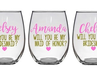 Will you be my bridesmaid wine glasses, Asking Bridesmaid, Bridesmaid Proposal