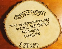 Personalized Tree Trunk Slice- Wedding Shower, Wedding Gift, Bridal Party Gift