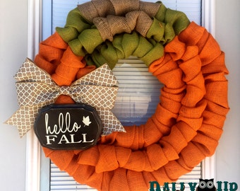 Pumpkin Fall Wreath- Autumn wreath - Fall Burlap Wreath -Orange Burlap Wreath - Hello Fall Wreath - Fall Wreath - Hello Fall Sign