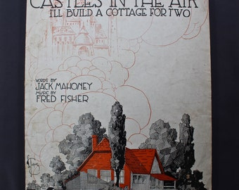 Vintage sheet music - While Others are Building Castles in the Air (I'll Build a Cottage for Two)