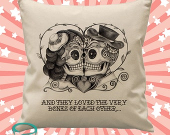 And they loved the very bones of each other - 45cm square cotton cushion cover sugar skull skeleton design