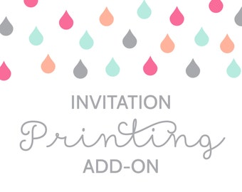 Invitation Printing for Extra Invites or to Print a Purchased Invite Design