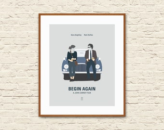BEGIN AGAIN - Minimalist Poster, Begin Again Poster, Lost Stars, John Carney, Once Movie, Keira Knightley, Alternative Movie Poster