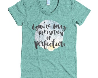You'r my definition of perfection - American Apparel Tri-Blend Short Sleeve Women's Track T - Made in USA
