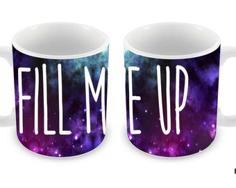 Fox Fur Nebula Galaxy Fill Me Up 11oz Ceramic Coffee Mug