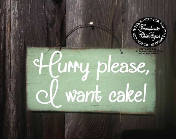 ring bearer sign, hurry please i want cake sign, wedding sign, wedding, wedding decor, wedding decor, cake sign, ring bearer cake sign,