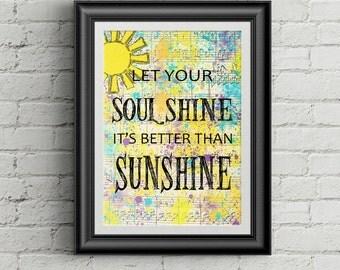Let Your Soul Shine, I'ts Better Than Sunshine, Song Lyrics by Warren Haynes  Allman Brothers Band Song Lyrics Wall Art Room Decor