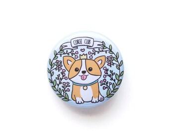 Corgi Club Button-Corgi-Welsh Corgi-Corgi Buttons-Dog Buttons-Cute Buttons-Buttons-Dog Pins-Cute Pins-Button Badges-Button Pins-Cute Badges
