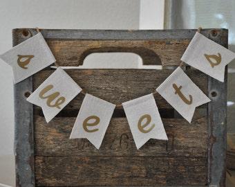 Sweets Desserts Wedding Banner | Treats Wedding Sign | Love is Sweet Desserts Banner | Candy Bar Banner Rustic Wedding Banner