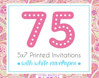 75, 5x7 Invitations with White Enveloeps Professionally Printed