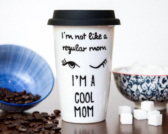 Cool Travel Mugs For Moms