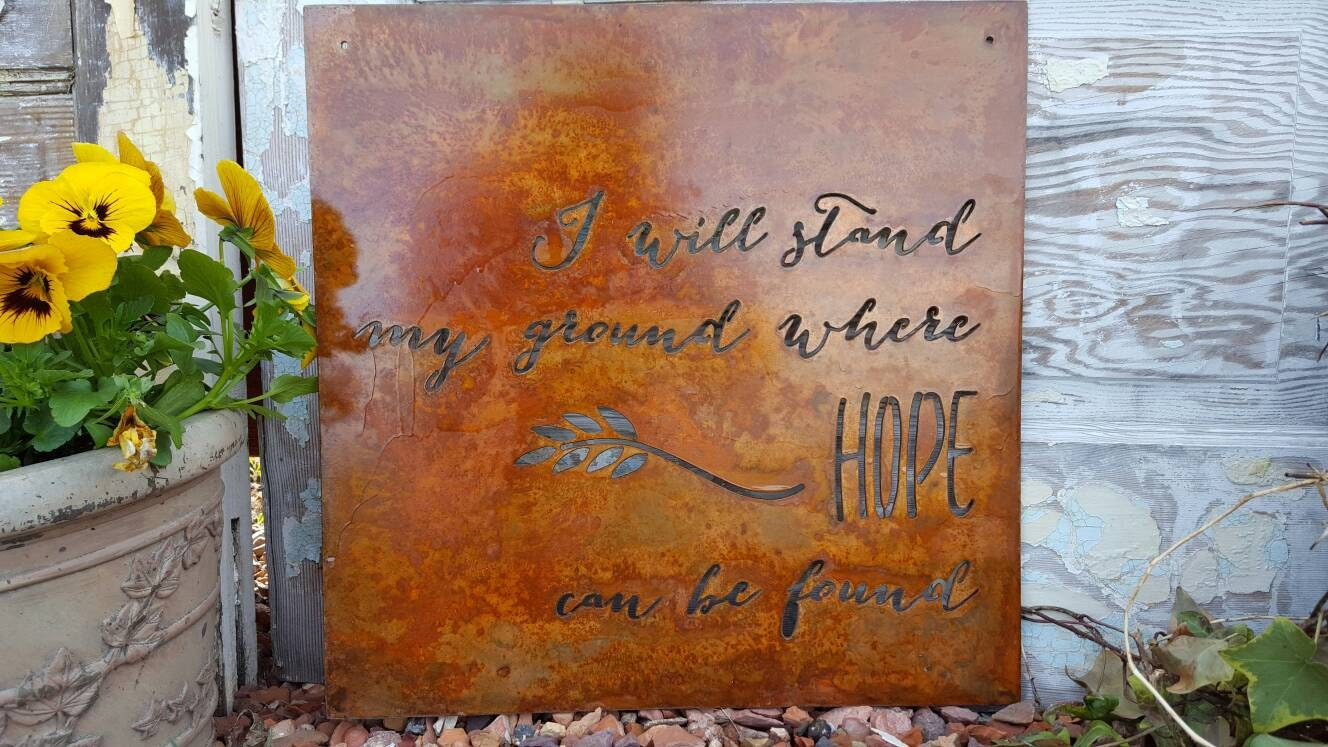 metal sign metal quote sign rusted metal sign rustic signs rustic home