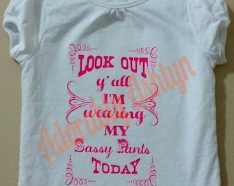 Sassy pants, little girls clothing, custom tshirts, southern sass