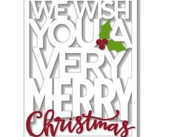 We Wish You A Merry Christmas, Layered 3D Card , blank , Free confetti , Christmas , Holiday , family , friends, seasons greetings