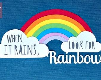 When it rains, look for rainbows Papercut