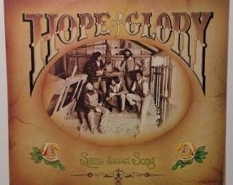 Hope of Glory Same Sweet Song Vintage Vinyl Record Album LP 1976