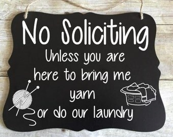 No Soliciting Sign - Please Go Away Sign - Black and White Sign - No Soliciting hanger - Knitting Yarn gift - Crochet Yarn - Go Away Sign