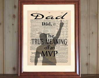 Dad Dictionary Print, Dad Quote, Dad Gift, Dad - True Meaning of MVP, Father's Day Gift, Father Print, Dad Print on 5x7 or 8x10 Canvas Panel