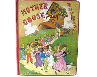 Mother Goose Rhymes Illustrated by Eulalie and Lois Lenski 1930s Childrens Illustrated Book - Read Aloud Book
